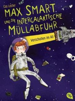 Verschollen im All / Max Smart und die intergalaktische Müllabfuhr Bd.1 (Mängelexemplar) - Lester, Cas