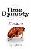 Time Dynasty - Fluidum (eBook, ePUB)