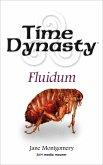 Time Dynasty - Fluidum (eBook, ePUB)