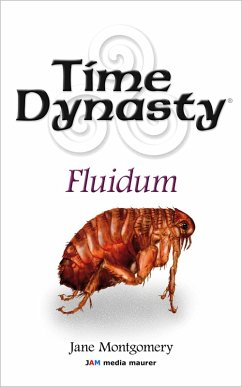 Time Dynasty - Fluidum (eBook, ePUB) - Montgomery, Jane