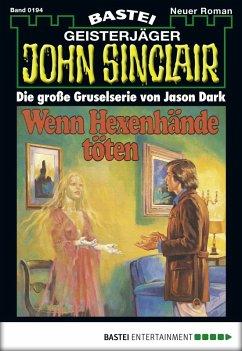 John Sinclair - Folge 0194 (eBook, ePUB)
