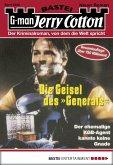Die Geisel des Generals / Jerry Cotton Bd.2232 (eBook, ePUB)