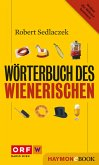 Wörterbuch des Wienerischen (eBook, ePUB)