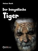 Der bengalische Tiger (eBook, ePUB)