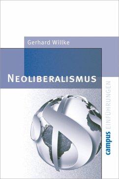 Neoliberalismus (eBook, PDF) - Willke, Gerhard