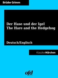 Der Hase und der Igel - The Hare and the Hedgehog (eBook, ePUB)