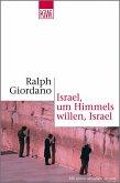 Israel, um Himmels willen, Israel (eBook, ePUB)