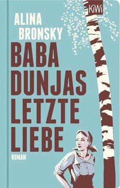 Baba Dunjas letzte Liebe (eBook, ePUB) - Bronsky, Alina