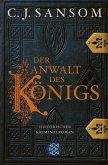 Der Anwalt des Königs / Matthew Shardlake Bd.3 (eBook, ePUB)