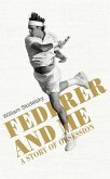 Federer and Me (eBook, ePUB)