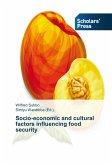 Socio-economic and cultural factors influencing food security