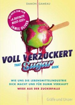 Voll verzuckert - That Sugar Book - Gameau, Damon