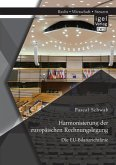 Harmonisierung der europäischen Rechnungslegung: Die EU-Bilanzrichtlinie