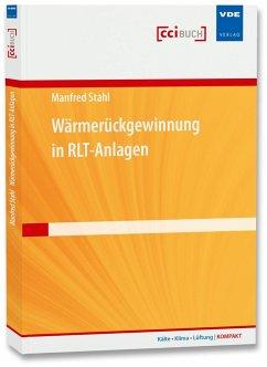 Wärmerückgewinnung in RLT-Anlagen - Stahl, Manfred
