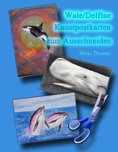 Wale/Delfine Kunstpostkarten zum Ausdrucken - Thomas, Doris