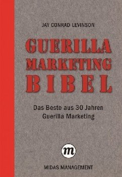 Guerilla Marketing Bibel - Levinson, Jay Conrad