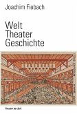Welt Theater Geschichte (eBook, ePUB)