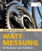 Wattmessung im Radsport und Triathlon (eBook, ePUB)