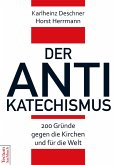 Der Antikatechismus (eBook, ePUB)