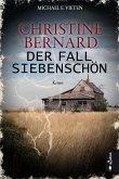 Der Fall Siebenschön / Christine Bernard Bd.1 (eBook, PDF)