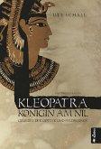 Kleopatra. Königin am Nil - Geliebte der Götter und Feldherren (eBook, ePUB)