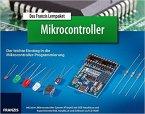 Das Franzis Lernpaket Mikrocontroller, m. CD-ROM