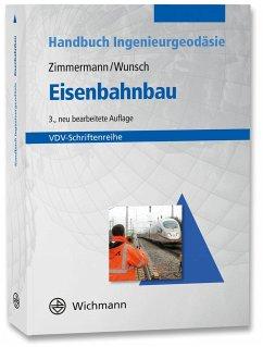 Eisenbahnbau - Zimmermann, Jörg; Wunsch, Susanne