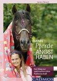 Wenn Pferde Angst haben (eBook, ePUB)