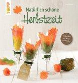 Natürlich schöne Herbstzeit (eBook, PDF)