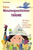 Elkes Minutengeschichten - TRÄUME (eBook, ePUB)