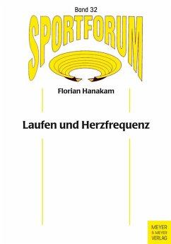 Laufen und Herzfrequenz (eBook, PDF) - Hanakam, Florian