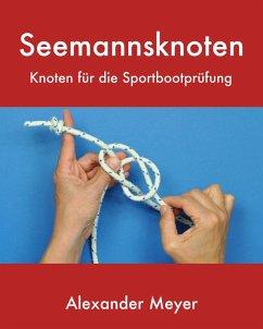 Seemannsknoten (eBook, ePUB) - Meyer, Alexander