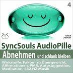 Abnehmen und schlank bleiben - SyncSouls AudioPille - Wirkstoffe: Fakten zu Übergewicht, Affirmationen, PMR, Autosuggestion, Reflexion, 432 Hz Musik (MP3-Download)