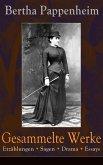 Gesammelte Werke: Erzählungen + Sagen + Drama + Essays (eBook, ePUB)