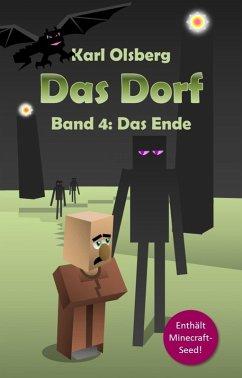 Das Ende / Das Dorf Bd.4 (eBook, ePUB) - Olsberg, Karl