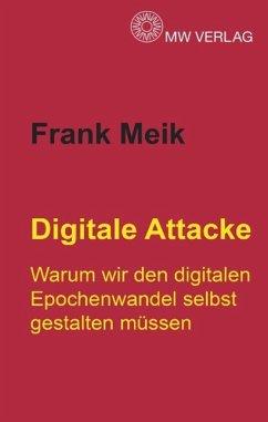 Digitale Attacke - Meik, Frank