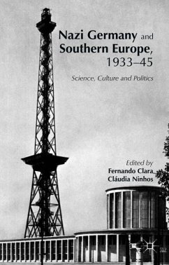 Nazi Germany and Southern Europe, 1933-45: Science, Culture and Politics