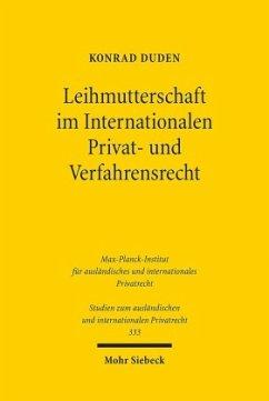 Leihmutterschaft im Internationalen Privat- und Verfahrensrecht - Duden, Konrad