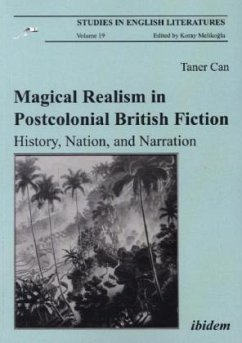 Magical Realism in Postcolonial British Fiction. History, Nation, and Narration - Can, Taner