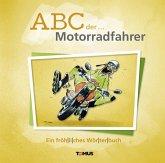 ABC der ... Motorradfahrer