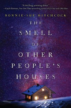 The Smell of Other People's Houses - Hitchcock, Bonnie-Sue