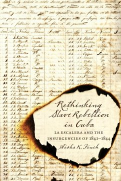 Rethinking Slave Rebellion in Cuba: La Escalera and the Insurgencies of 1841-1844