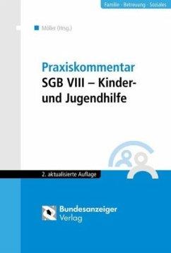 Praxiskommentar SGB VIII - Kinder- und Jugendhilfe