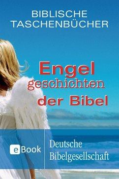 Engelgeschichten der Bibel (eBook, ePUB) - Herrlinger, Christiane