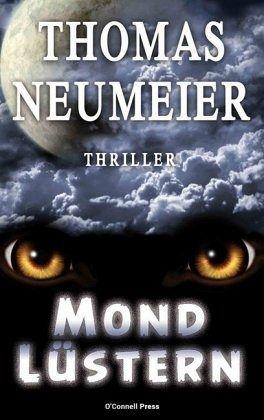 Mondlüstern - Neumeier, Thomas