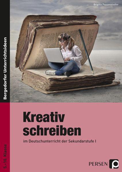 Kreativ Schreiben Von Brigitte Penzenstadler Schulbuch