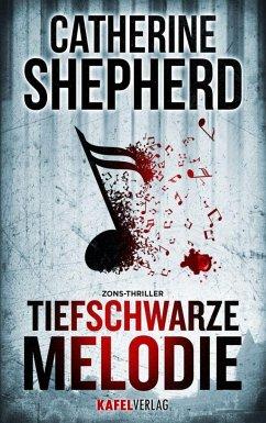 Tiefschwarze Melodie / Zons-Thriller Bd.5