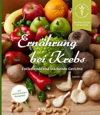 Ernährung bei Krebs - Conrad, Sabine