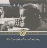 Die Liberalenbeschimpfung, 1 Audio-CD