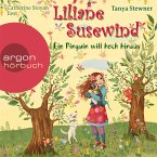 Ein Pinguin will hoch hinaus / Liliane Susewind Bd.9 (MP3-Download)